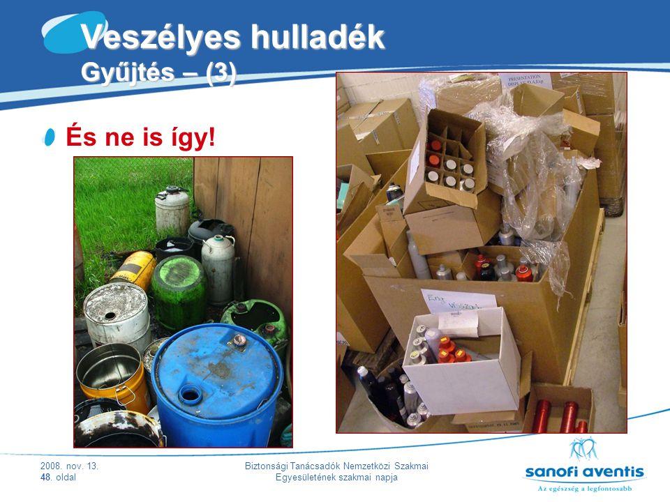 Veszélyes hulladék Gyűjtés – (3)