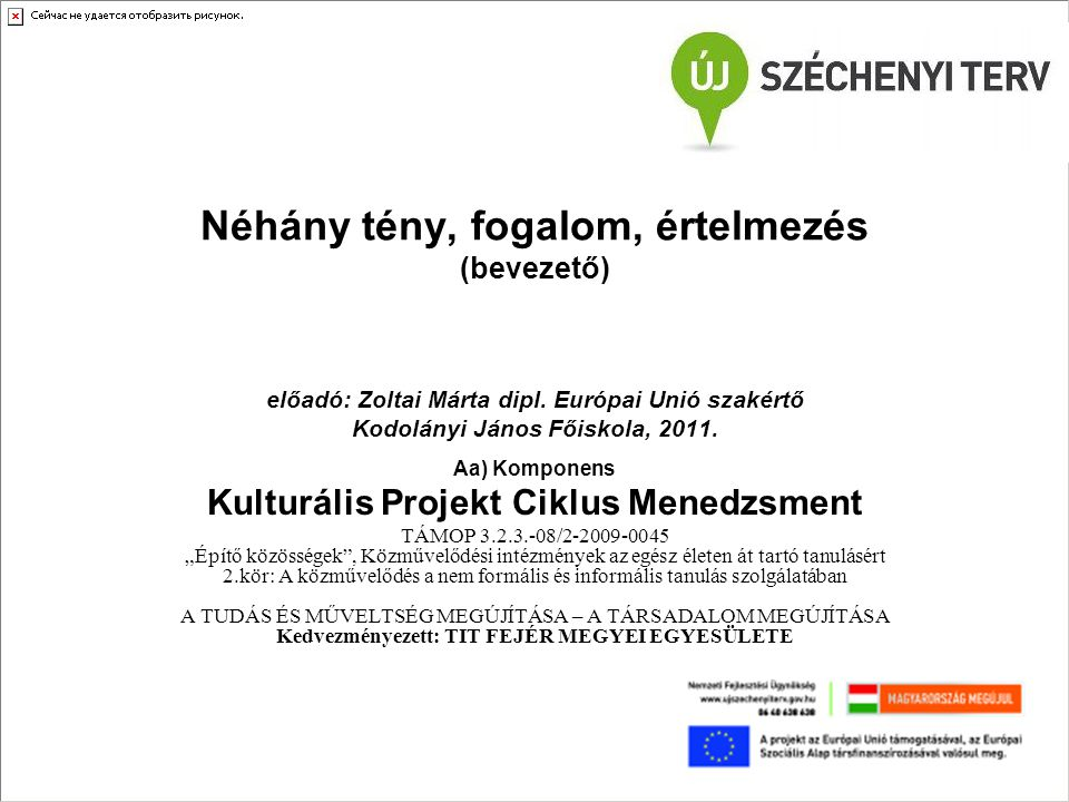 Kulturális Projekt Ciklus Menedzsment