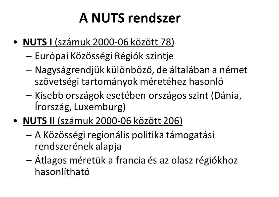 A NUTS rendszer NUTS I (számuk 2000-06 között 78)