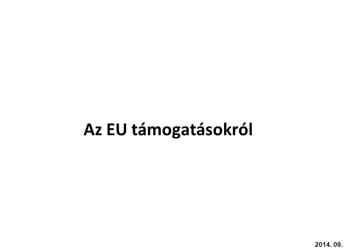 Az EU támogatásokról 2017.04.05.