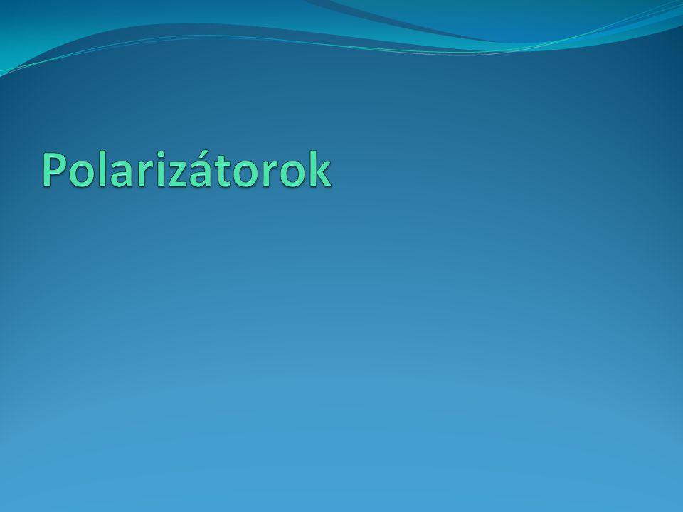 Polarizátorok