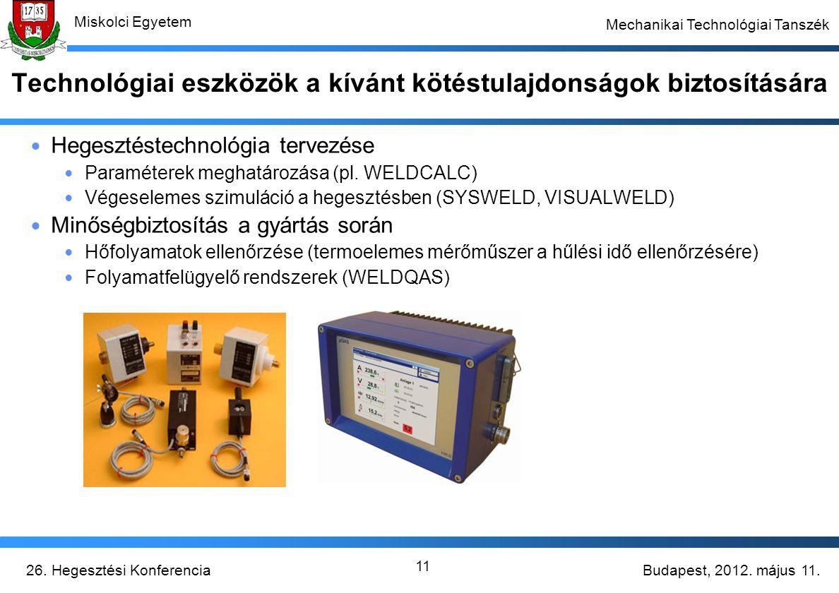 Technológiai eszközök a kívánt kötéstulajdonságok biztosítására