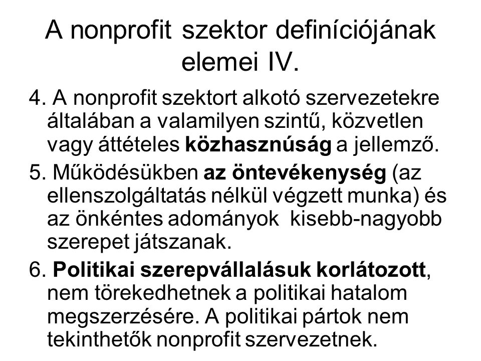 A nonprofit szektor definíciójának elemei IV.