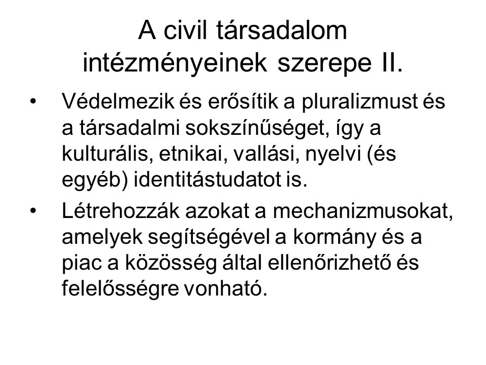 A civil társadalom intézményeinek szerepe II.