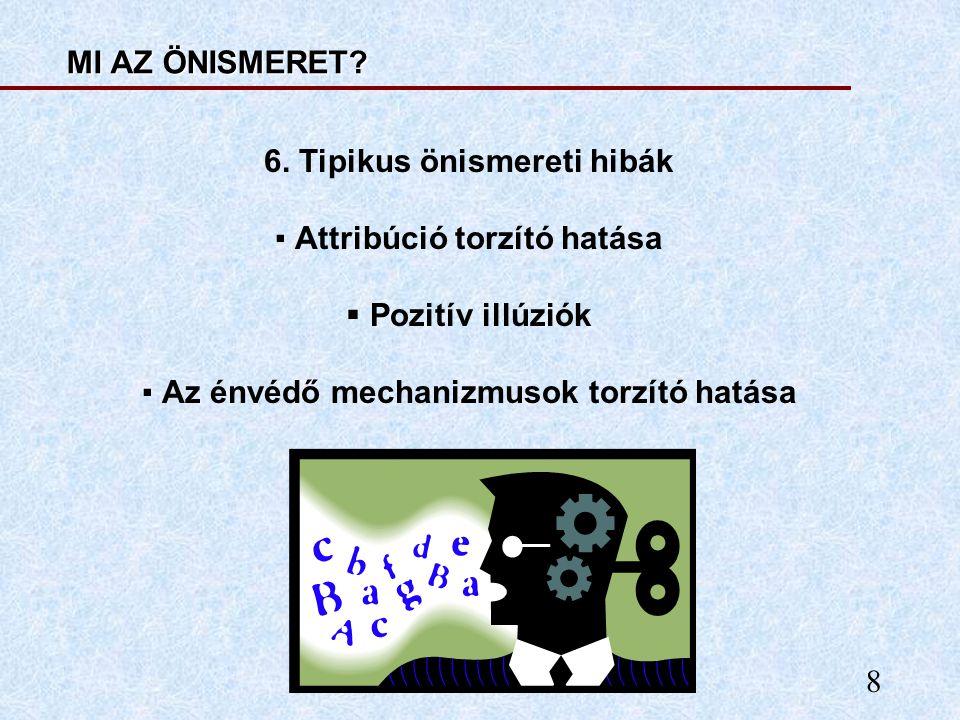 6. Tipikus önismereti hibák