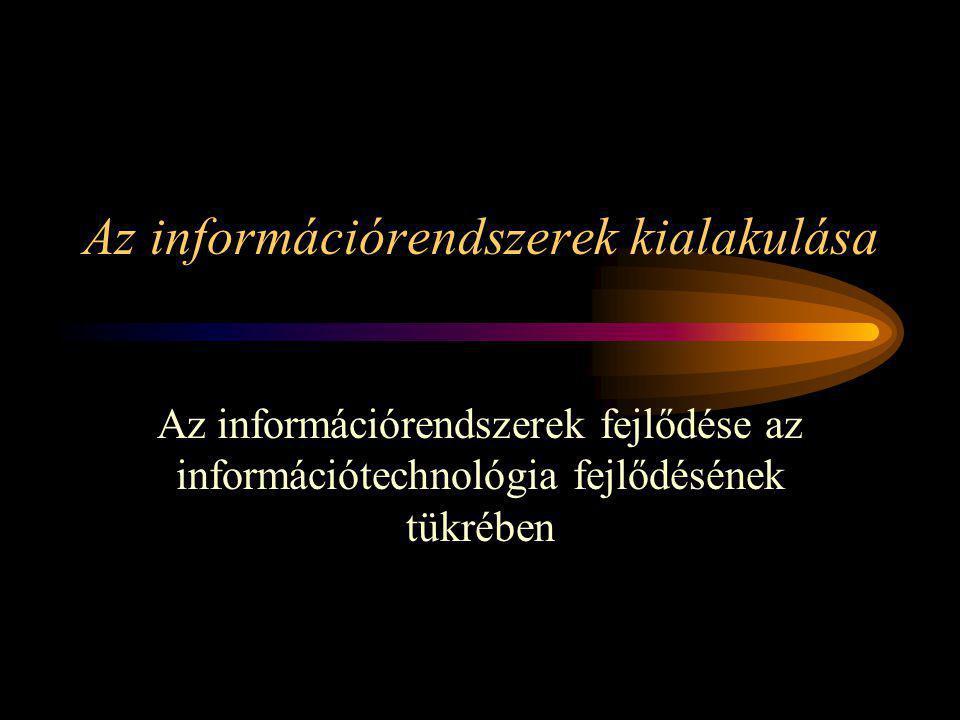Az információrendszerek kialakulása