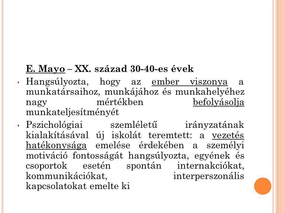 E. Mayo – XX. század 30-40-es évek