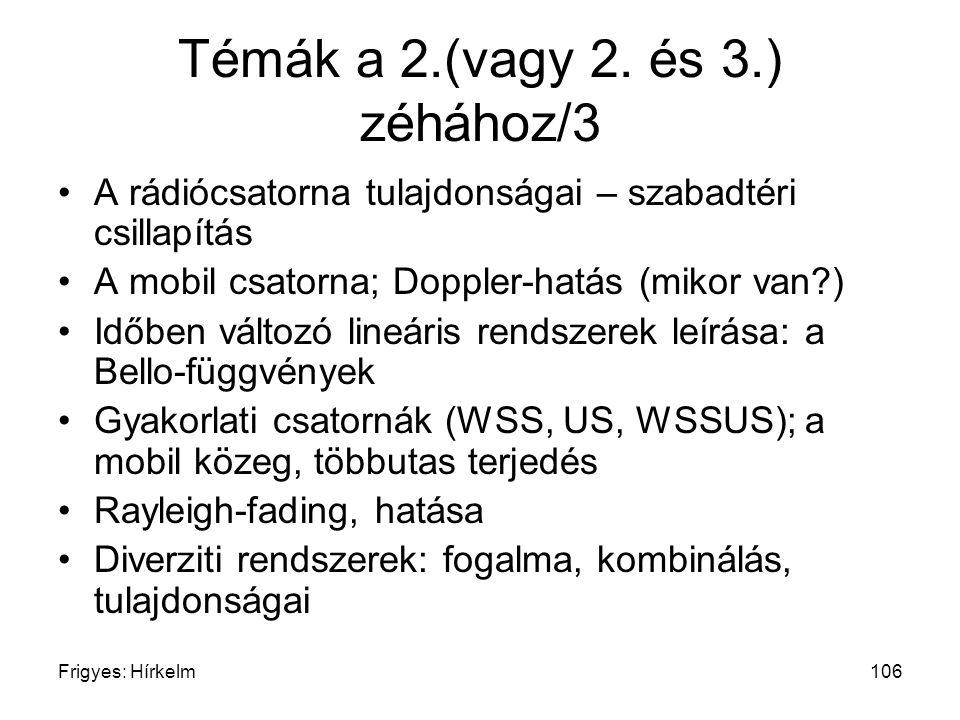 Témák a 2.(vagy 2. és 3.) zéhához/3