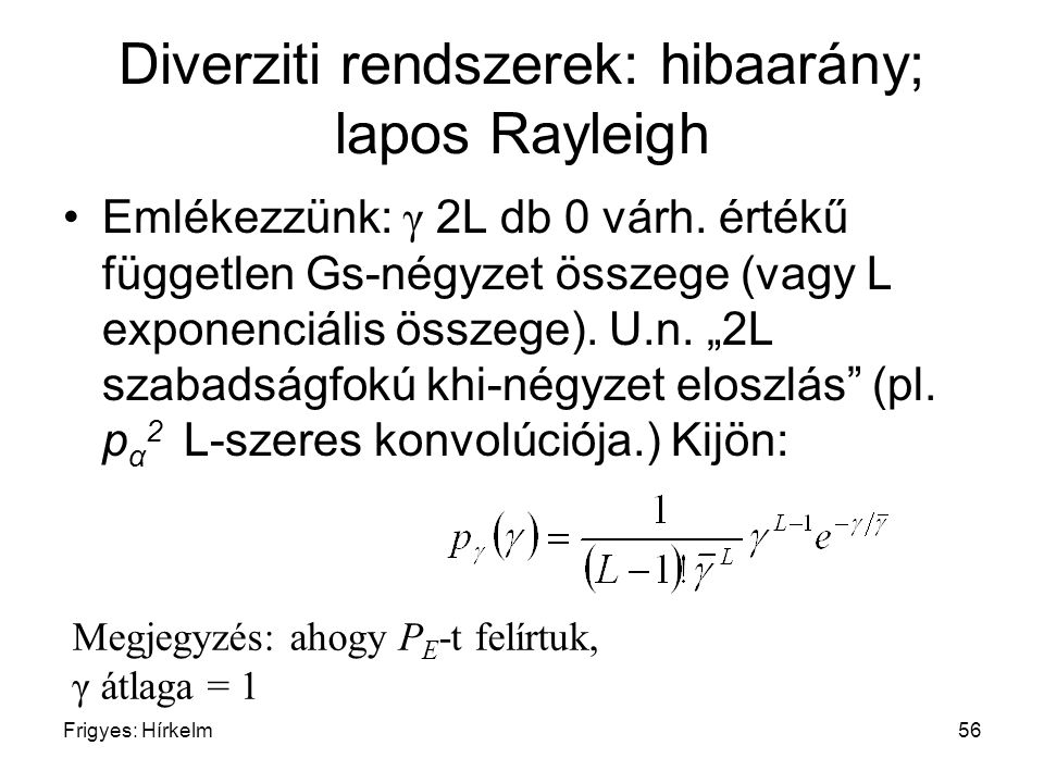Diverziti rendszerek: hibaarány; lapos Rayleigh