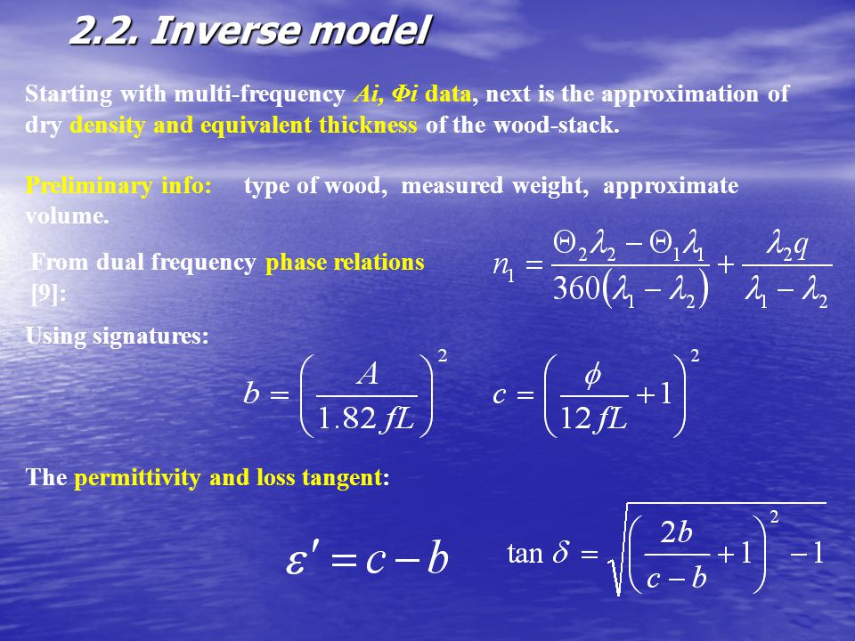 2.2. Inverse model Starting with multi-frequency Ai, Φi data, next is the approximation of dry density and equivalent thickness of the wood-stack.