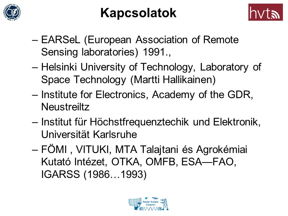 Kapcsolatok EARSeL (European Association of Remote Sensing laboratories) 1991.,