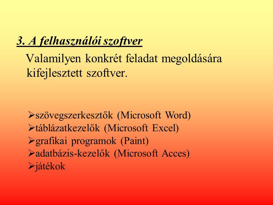 3. A felhasználói szoftver