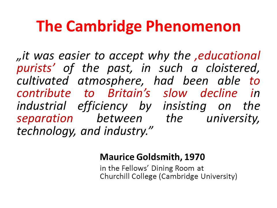 The Cambridge Phenomenon