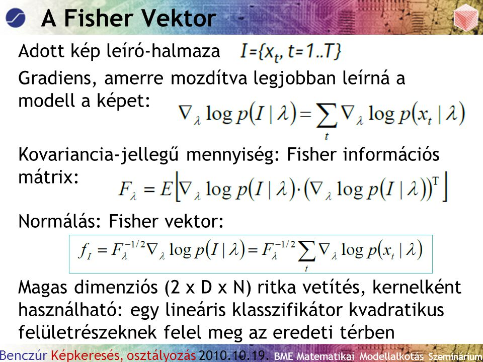 A Fisher Vektor