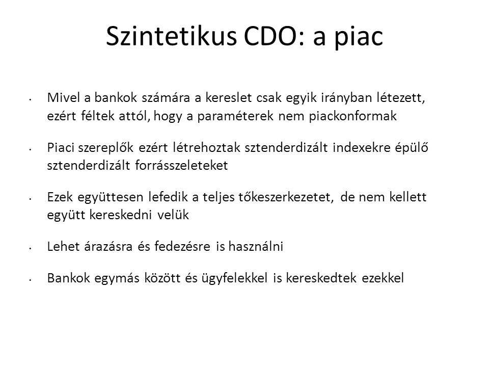 Szintetikus CDO: a piac