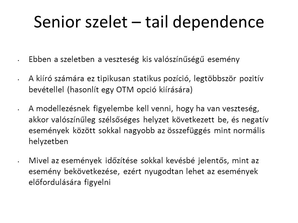 Senior szelet – tail dependence