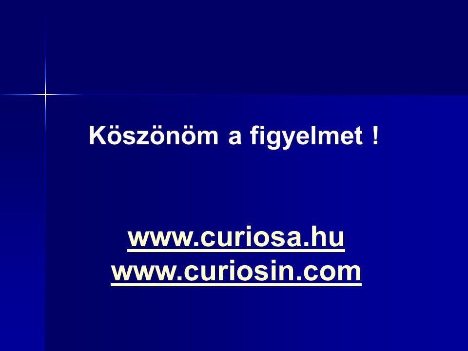www.curiosa.hu www.curiosin.com
