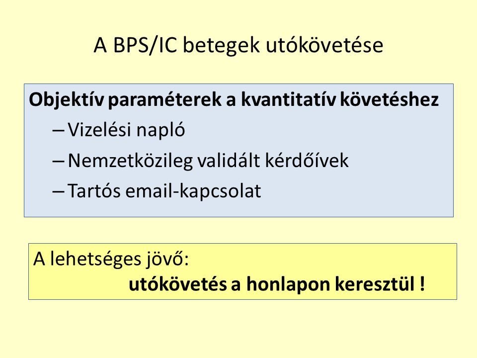 A BPS/IC betegek utókövetése