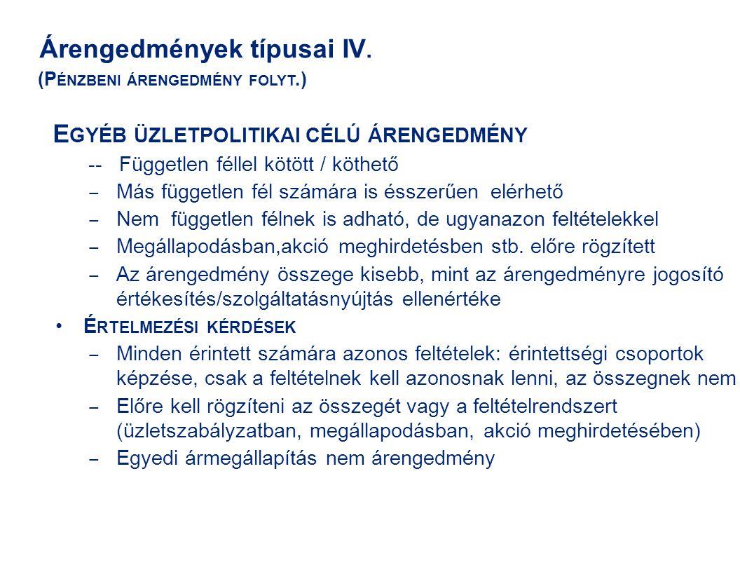 Árengedmények típusai IV.