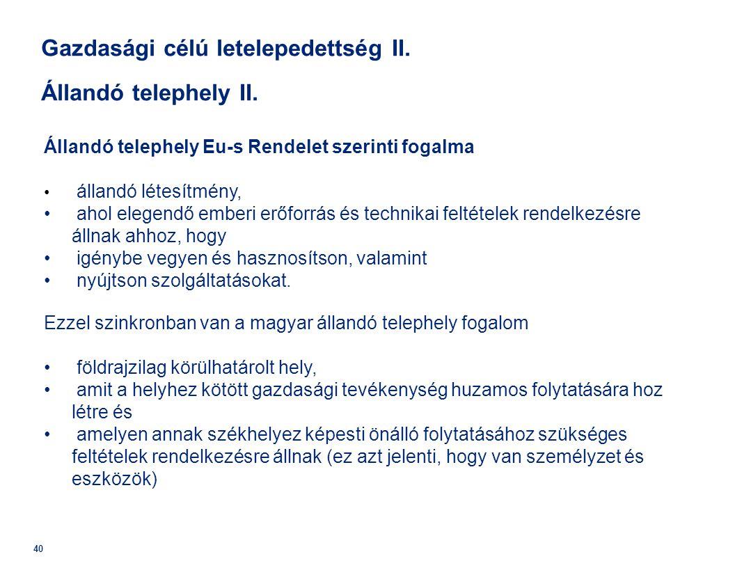 Gazdasági célú letelepedettség II. Állandó telephely II.