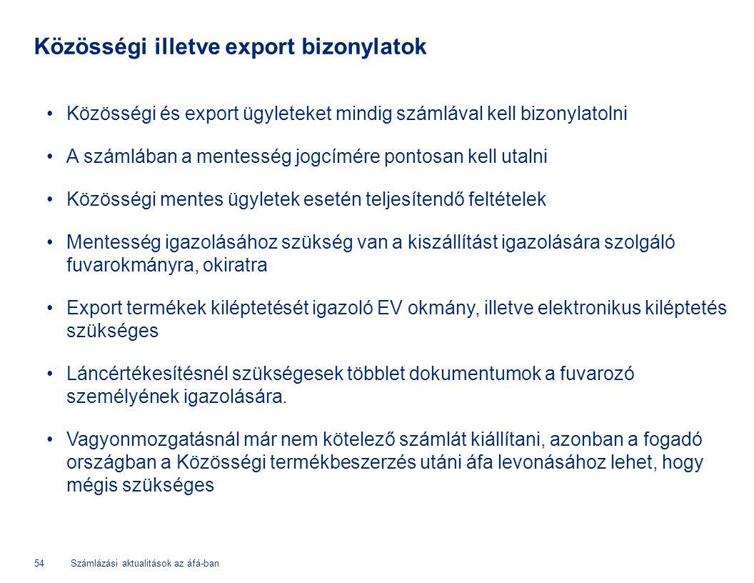 Közösségi illetve export bizonylatok