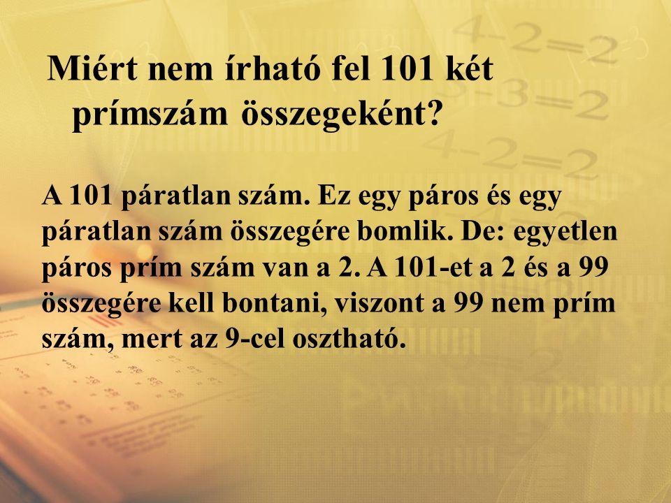 Miért nem írható fel 101 két prímszám összegeként