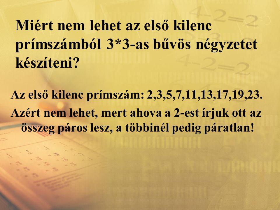 Miért nem lehet az első kilenc prímszámból 3
