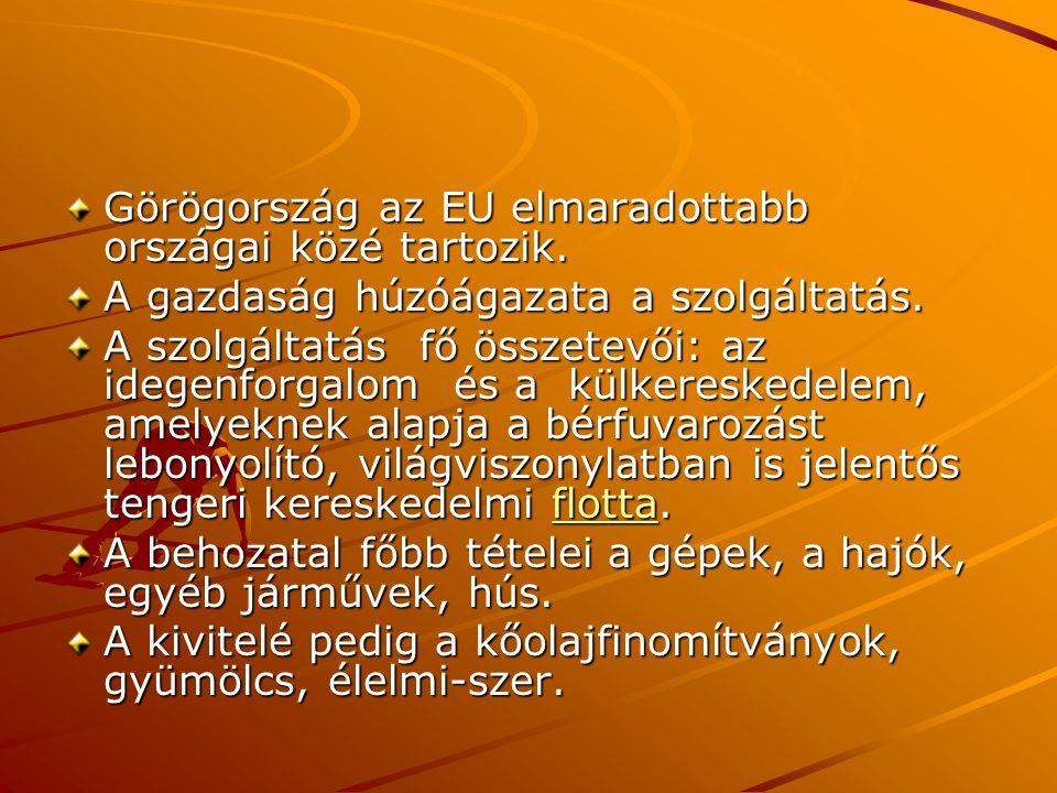 Görögország az EU elmaradottabb országai közé tartozik.