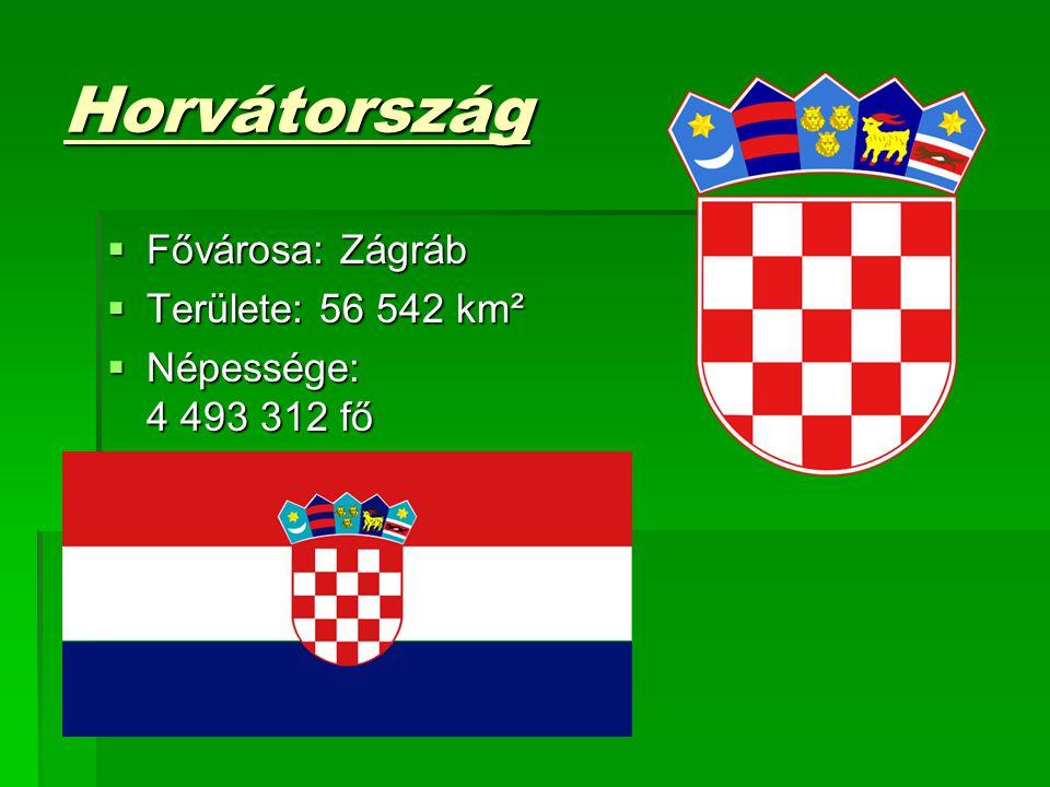 Horvátország Fővárosa: Zágráb Területe: 56 542 km²