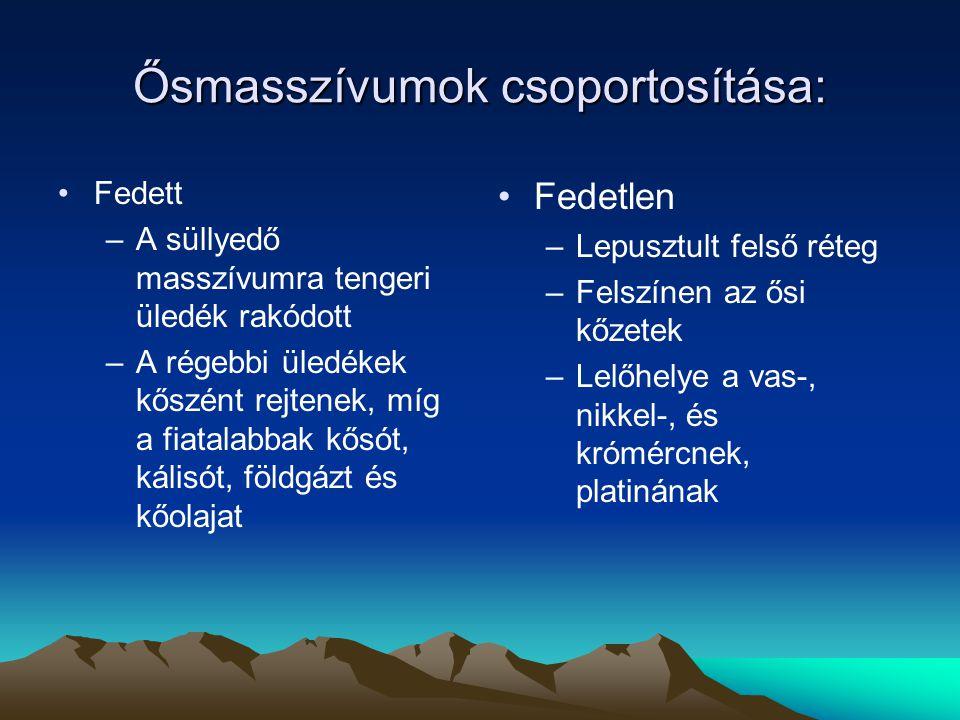 Ősmasszívumok csoportosítása: