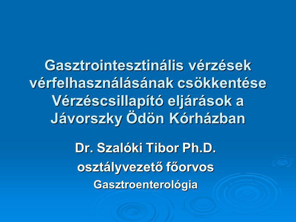 Dr. Szalóki Tibor Ph.D. osztályvezető főorvos Gasztroenterológia