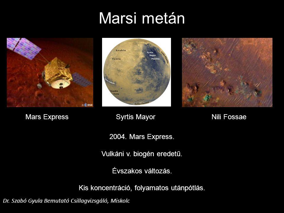 Marsi metán Mars Express Syrtis Mayor Nili Fossae 2004. Mars Express.