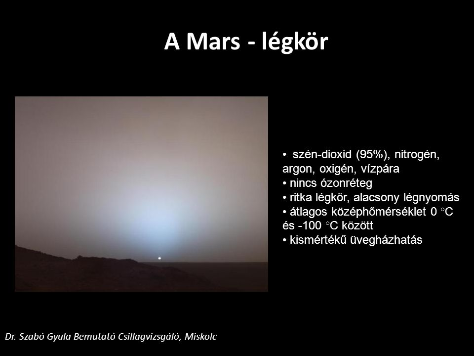 A Mars - légkör szén-dioxid (95%), nitrogén, argon, oxigén, vízpára