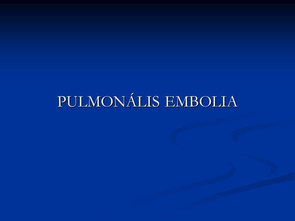 PULMONÁLIS EMBOLIA
