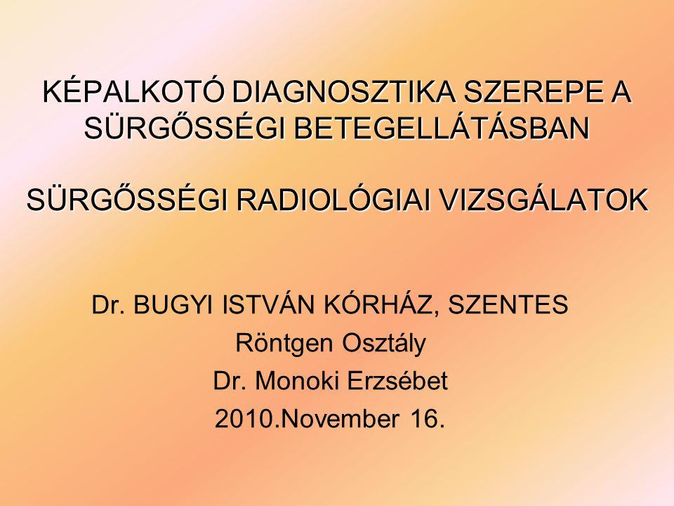 Dr. BUGYI ISTVÁN KÓRHÁZ, SZENTES
