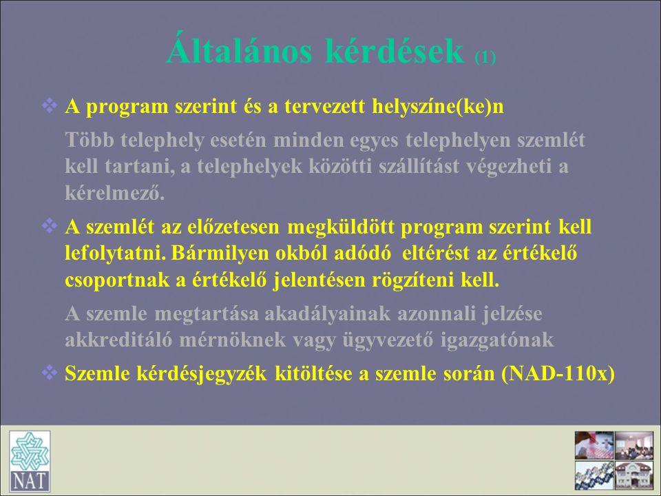 Általános kérdések (1) A program szerint és a tervezett helyszíne(ke)n