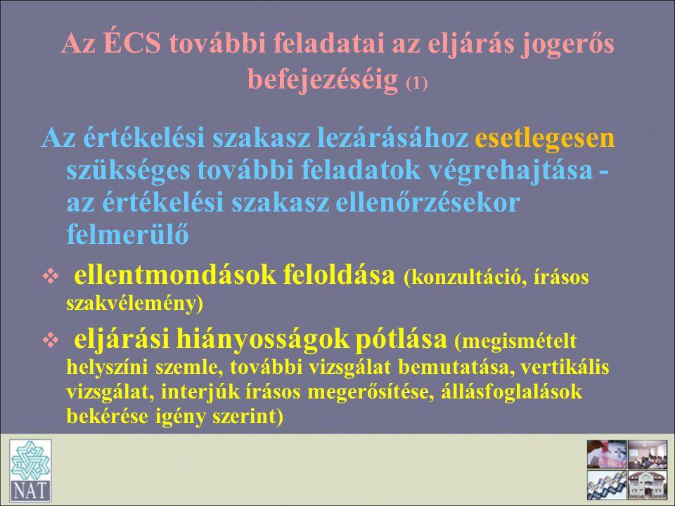 Az ÉCS további feladatai az eljárás jogerős befejezéséig (1)