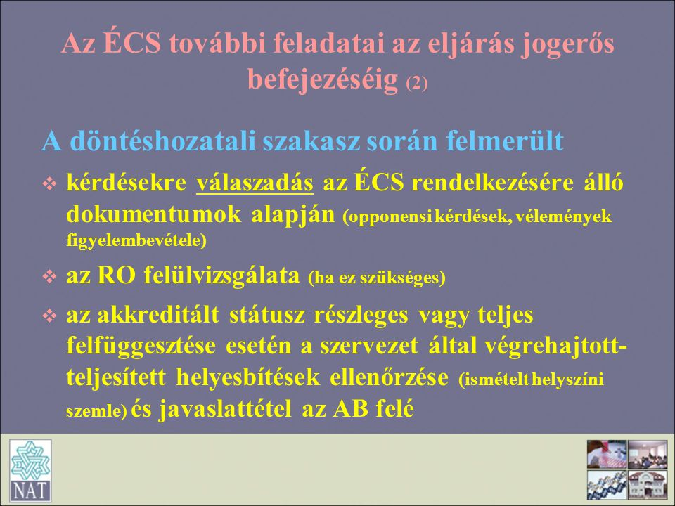 Az ÉCS további feladatai az eljárás jogerős befejezéséig (2)