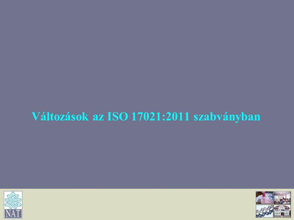 Változások az ISO 17021:2011 szabványban