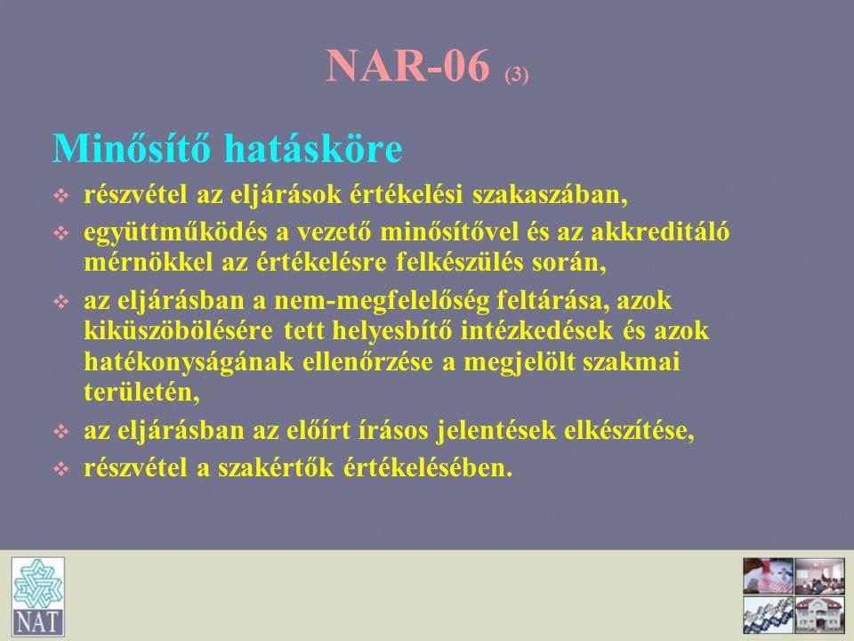 NAR-06 (3) Minősítő hatásköre