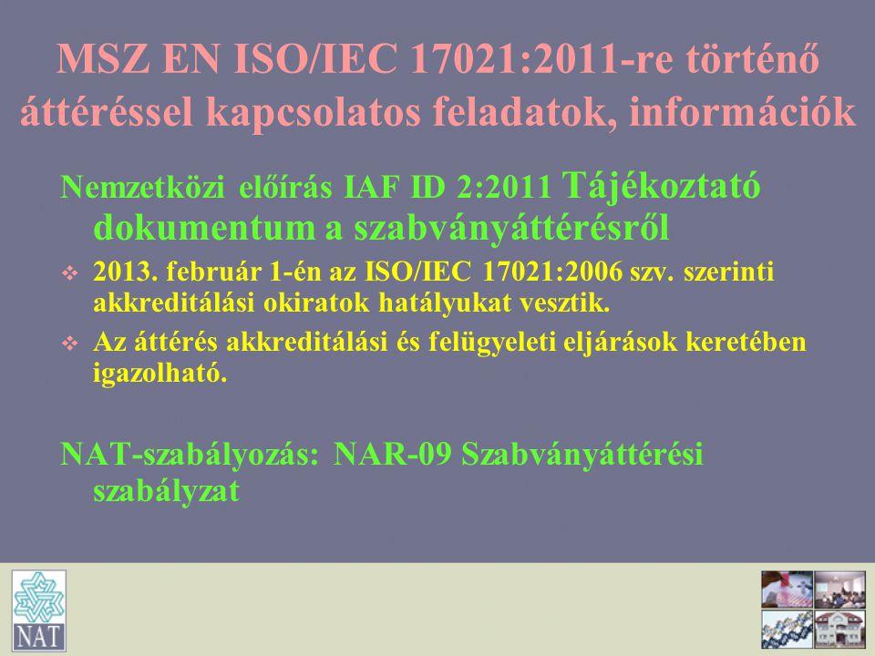 MSZ EN ISO/IEC 17021:2011-re történő áttéréssel kapcsolatos feladatok, információk