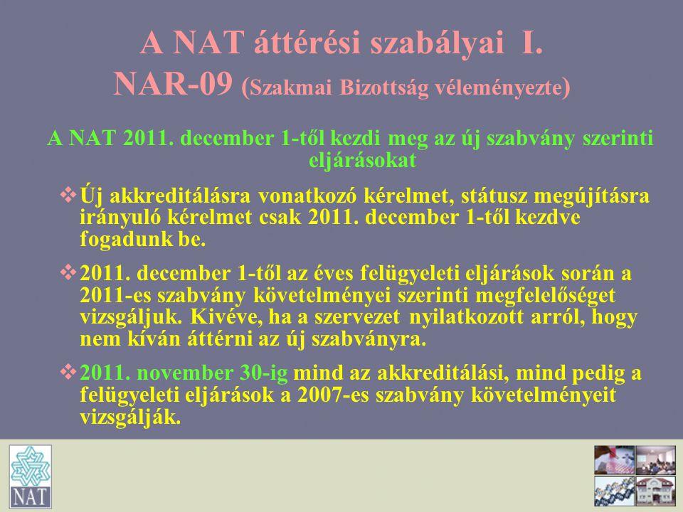 A NAT áttérési szabályai I. NAR-09 (Szakmai Bizottság véleményezte)