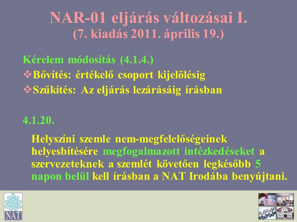NAR-01 eljárás változásai I. (7. kiadás 2011. április 19.)