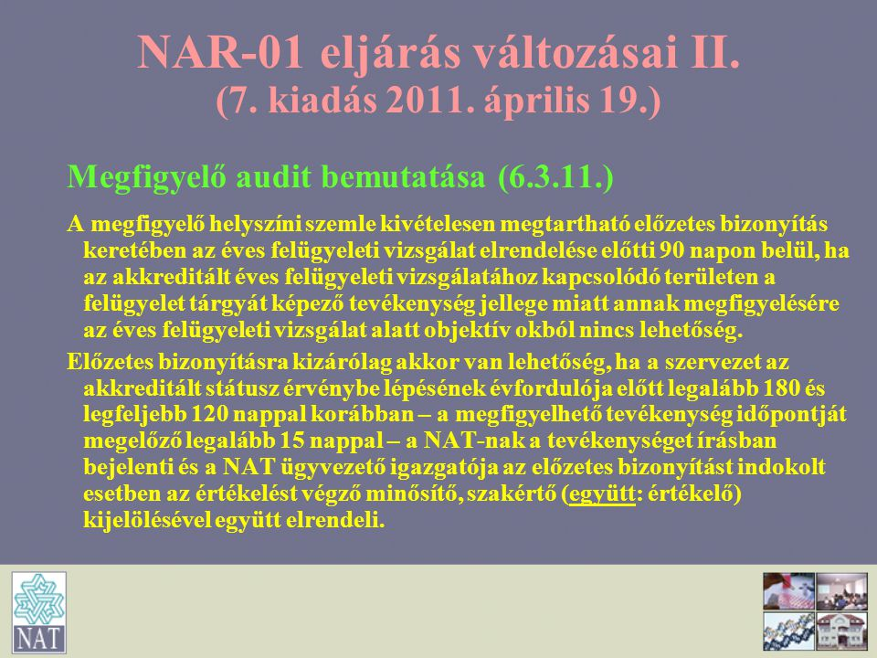 NAR-01 eljárás változásai II. (7. kiadás 2011. április 19.)