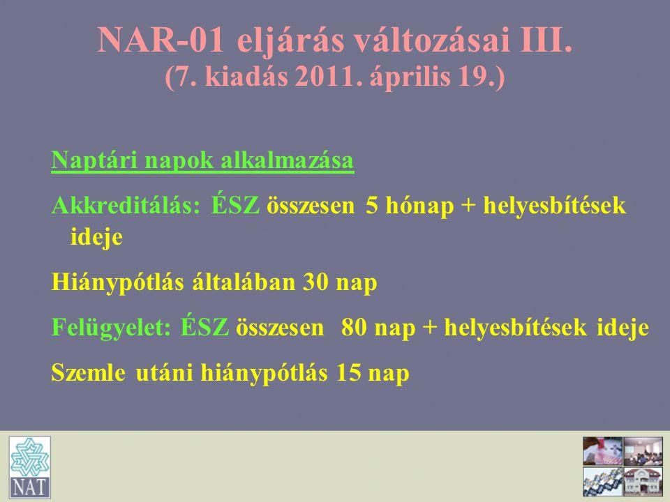 NAR-01 eljárás változásai III. (7. kiadás 2011. április 19.)