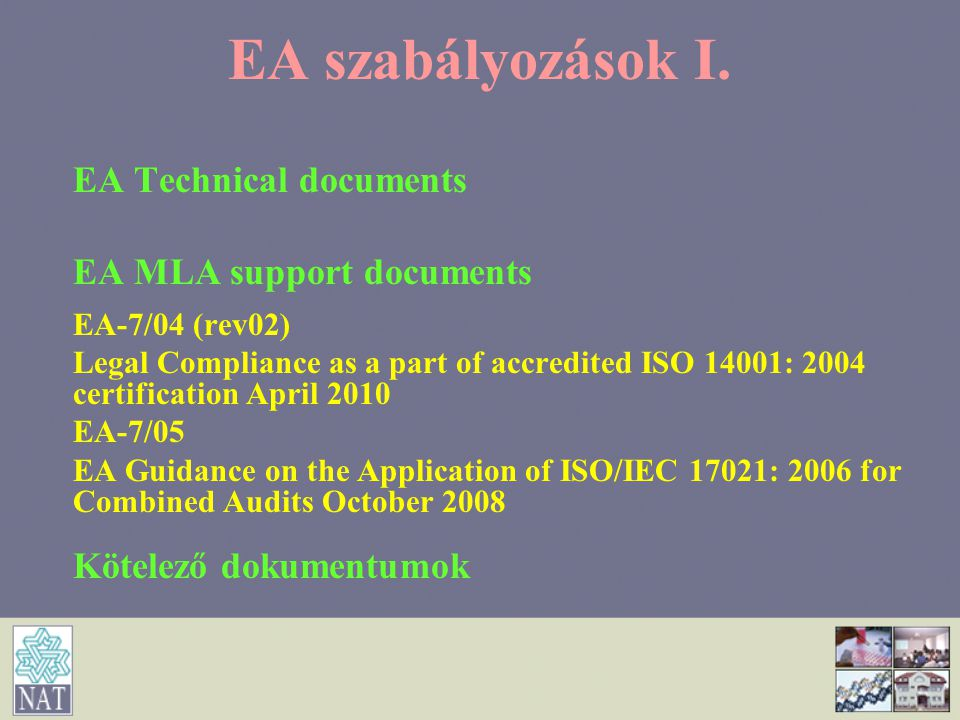 EA szabályozások I. EA Technical documents EA MLA support documents