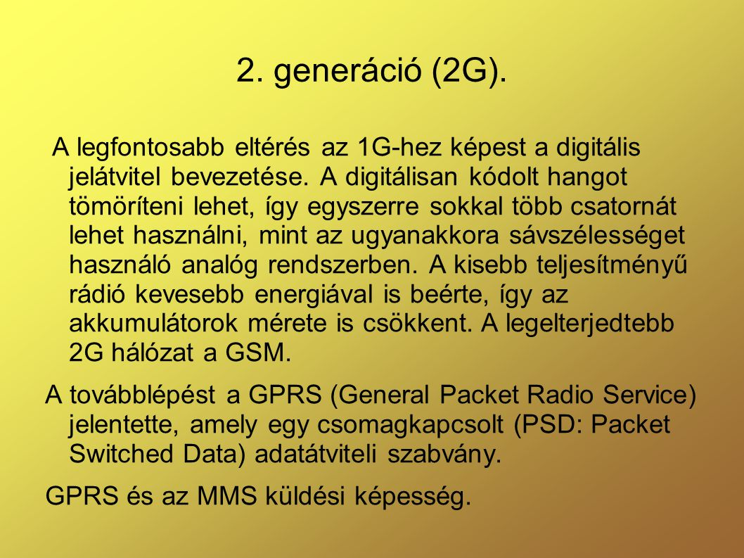 2. generáció (2G).