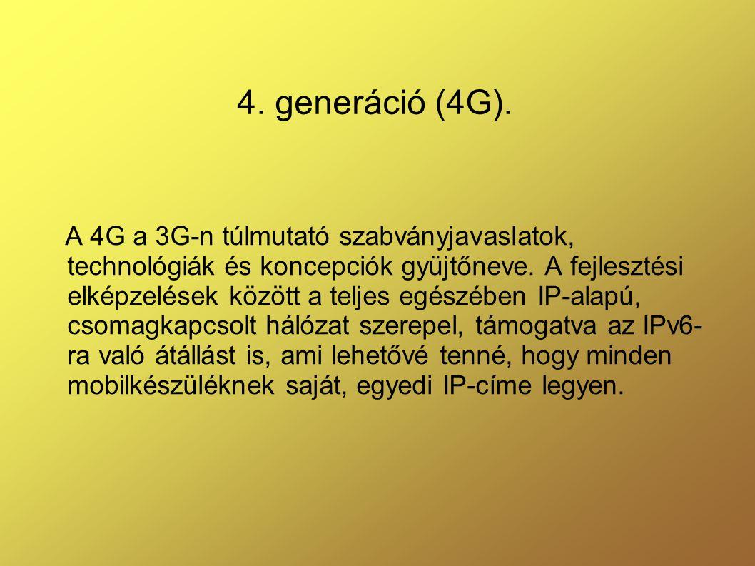 4. generáció (4G).