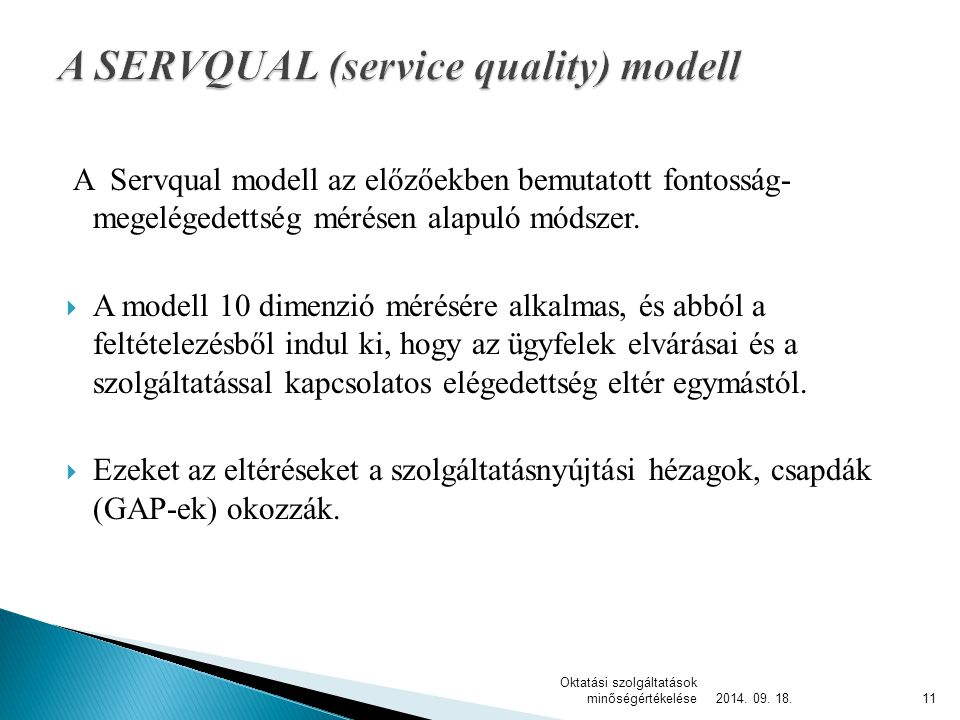 A SERVQUAL (service quality) modell