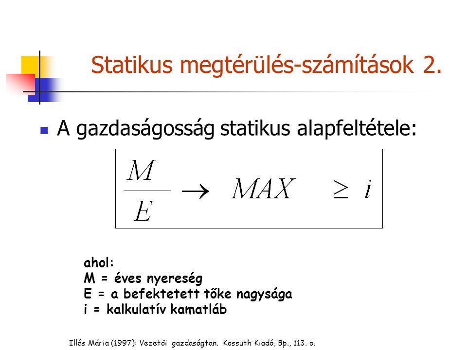 Statikus megtérülés-számítások 2.
